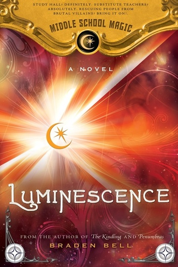 Luminescence by Braden Bell Blog Tour Kick Off and $25 Giveaway