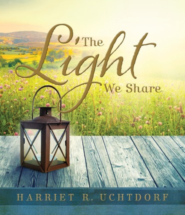 Blog Tour: The Light We Share by Harriet R. Uchtdorf