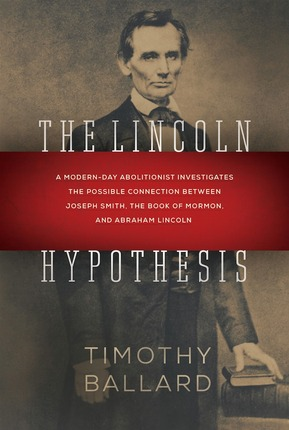 Blog Tour: The Lincoln Hypothesis by Timothy Ballard