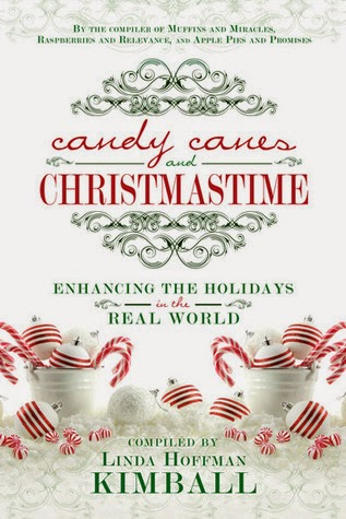 Candy Canes & Christmastime by Linda Hoffman Kimball~ Blog Tour