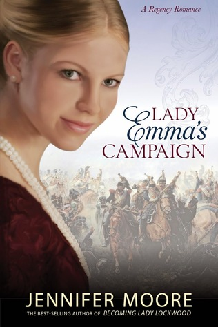 Lady Emma's Campaign by Jennifer Moore ~ Blog Tour