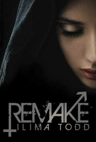 Remake by Ilima Todd ~ Review