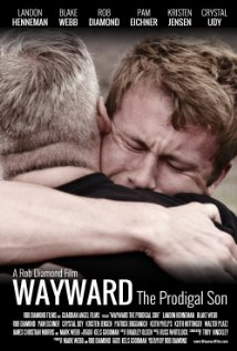 Wayward: The Prodigal Son Movie Review