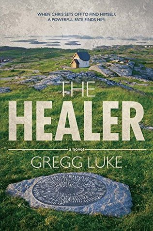 The Healer by Gregg Luke Blog Tour & Giveaway
