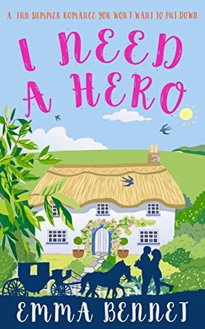 I Need a Hero by Emma Bennett ~ Review