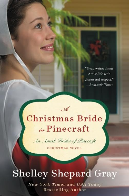 A Christmas Bride in Pinecraft by Shelley Shepard Gray