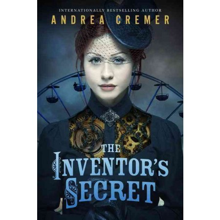 The Inventor's Secret by Andrea Cremer- Review