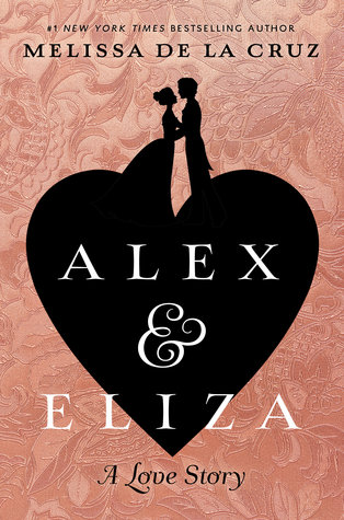 DNF ~ Alex and Eliza: A Love Story