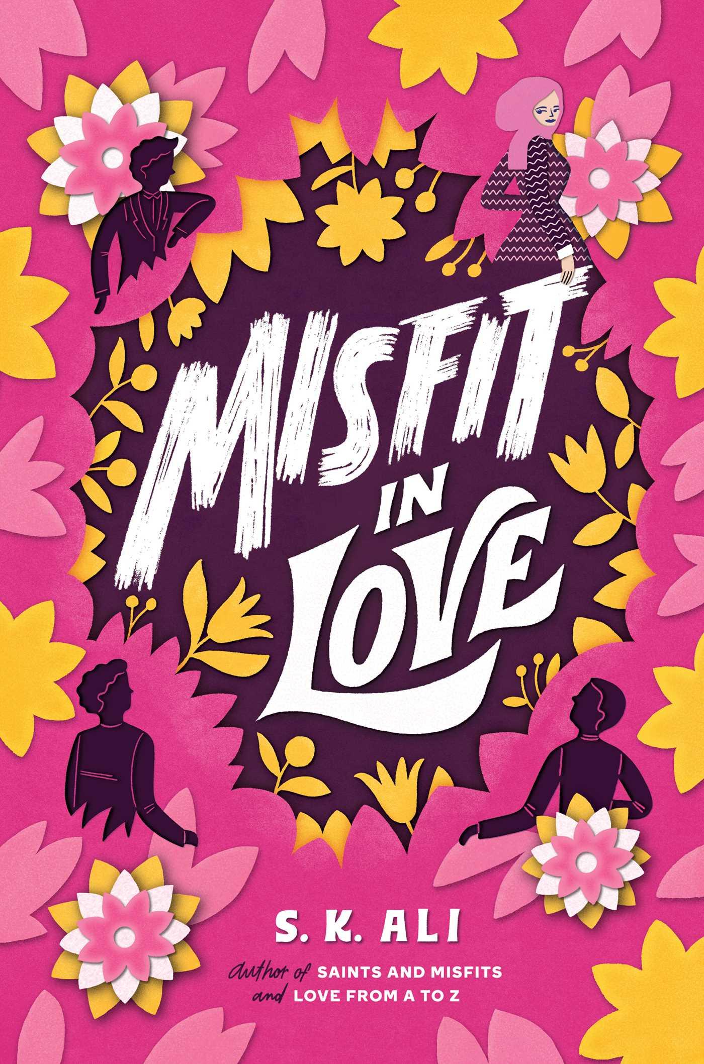 Misfit in Love by S.K. Ali